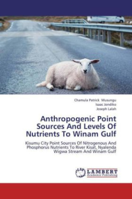 Anthropogenic Point Sources And Levels Of Nutrients To Winam Gulf