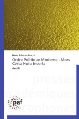 Ordre Politique Moderne : Mors Certa Hora Incerta