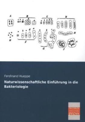 Naturwissenschaftliche Einführung in die Bakteriologie