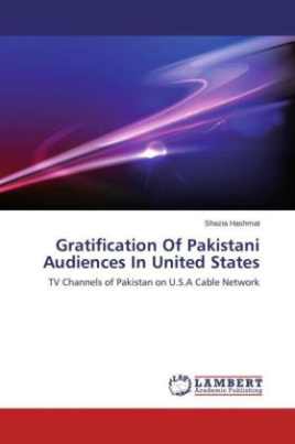 Gratification Of Pakistani Audiences In United States