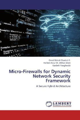 Micro-Firewalls for Dynamic Network Security Framework