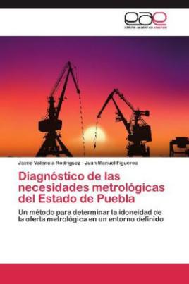 Diagnóstico de las necesidades metrológicas del Estado de Puebla