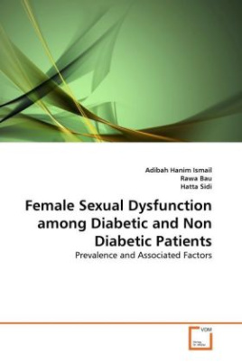 Female Sexual Dysfunction among Diabetic and Non Diabetic Patients