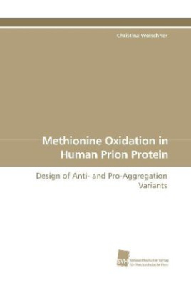 Methionine Oxidation in Human Prion Protein