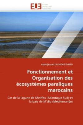 Fonctionnement et Organisation des écosystèmes paraliques marocains
