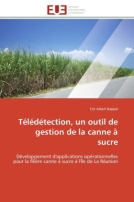 Télédétection, un outil de gestion de la canne à sucre