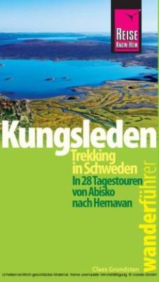 Reise Know-How Wanderführer Kungsleden - Trekking in Schweden