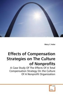 Effects of Compensation Strategies on The Culture of Nonprofits