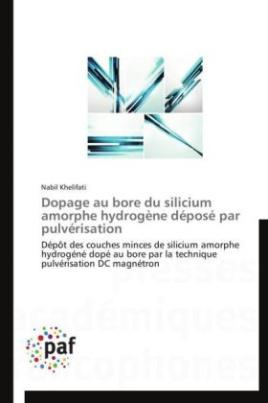 Dopage au bore du silicium amorphe hydrogène déposé par pulvérisation