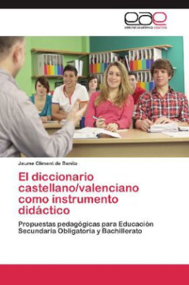 El diccionario castellano/valenciano como instrumento didáctico