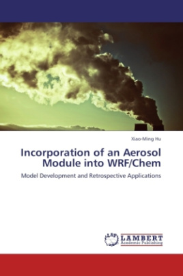 Incorporation of an Aerosol Module into WRF/Chem