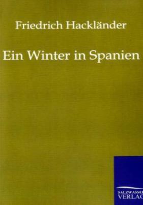 Ein Winter in Spanien