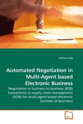 Automated Negotiation in Multi-Agent based Electronic Business