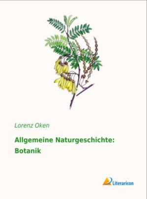 Allgemeine Naturgeschichte: Botanik