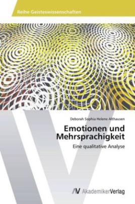 Emotionen und Mehrsprachigkeit