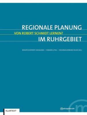 Regionale Planung im Ruhrgebiet