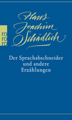 Der Sprachabschneider und andere Erzählungen