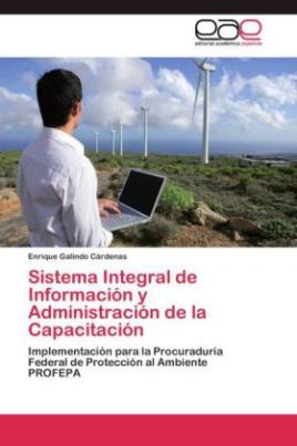 Sistema Integral de Información y Administración de la Capacitación