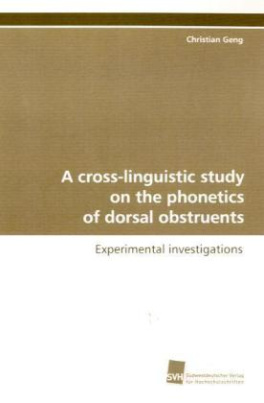 A cross-linguistic study on the phonetics of dorsal obstruents