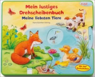 Mein lustiges Drehscheibenbuch - Meine liebsten Tiere