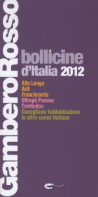 Gambero Rosso Bollicine d' Italia 2012