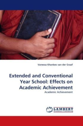 Extended and Conventional Year School: Effects on Academic Achievement