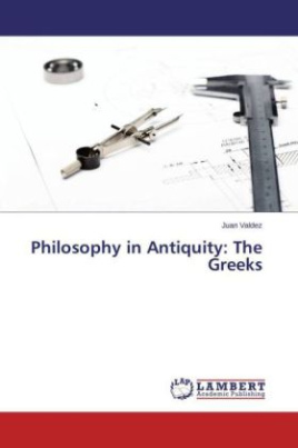 Philosophy in Antiquity: The Greeks