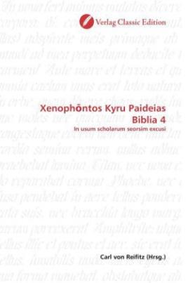Xenoph ntos Kyru Paideias Biblia 4