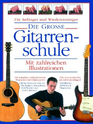 Die Grosse Gitarrenschule, m. 2 Audio-CDs