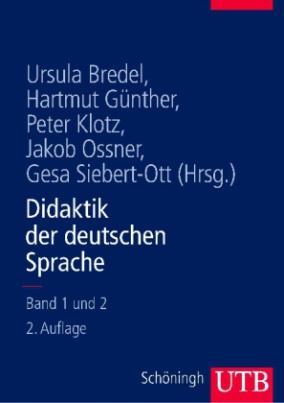 Didaktik der deutschen Sprache, 2 Bde.