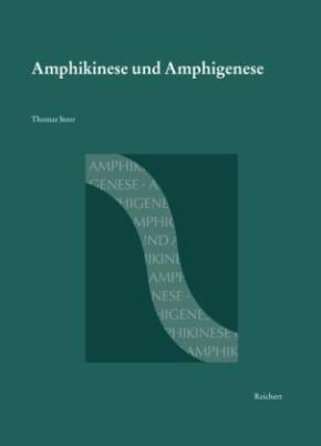 Amphikinese und Amphigenese