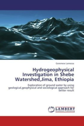 Hydrogeophysical Investigation in Shebe Watershed,Jima, Ethiopia