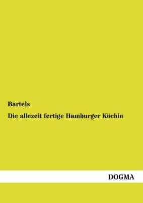 Die allezeit fertige Hamburger Köchin