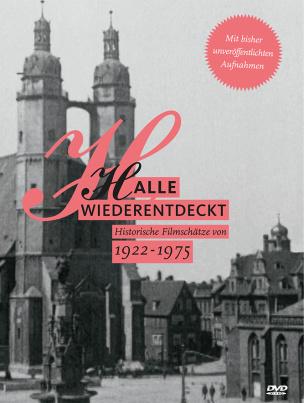 Halle wiederentdeckt 1922 - 1975