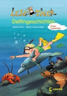 Lesetiger-Delfingeschichten. Glück gehabt, kleiner Delfin!