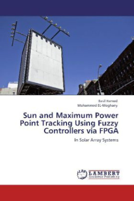 Sun and Maximum Power Point Tracking Using Fuzzy Controllers via FPGA