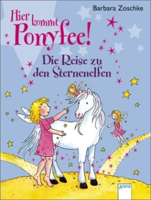 Hier kommt Ponyfee! - Die Reise zu den Sternenelfen