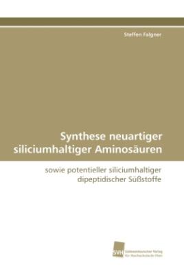 Synthese neuartiger siliciumhaltiger Aminosäuren