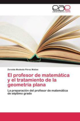 El profesor de matemática y el tratamiento de la geometría plana