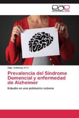 Prevalencia del Síndrome Demencial y enfermedad de Alzheimer