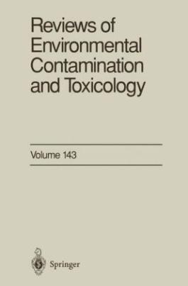 Reviews of Environmental Contamination and Toxicology. Vol.143