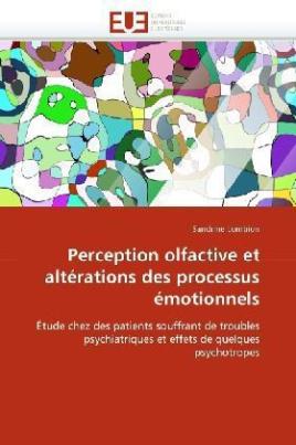 Perception olfactive et altérations des processus émotionnels