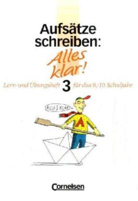 Aufsätze schreiben. Bd.3