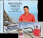 Michael Hirte - Traumreise auf der Mundharmonika EXKLUSIV 2 Bonustitel + Fanheft